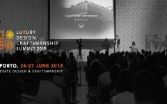 luxury design LUXURY DESIGN & CRAFTSMANSHIP SUMMIT 2019 – Are You Ready? featured 240x150